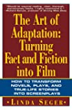 Art of Adaptation: Turning Fact and Fiction Into Film