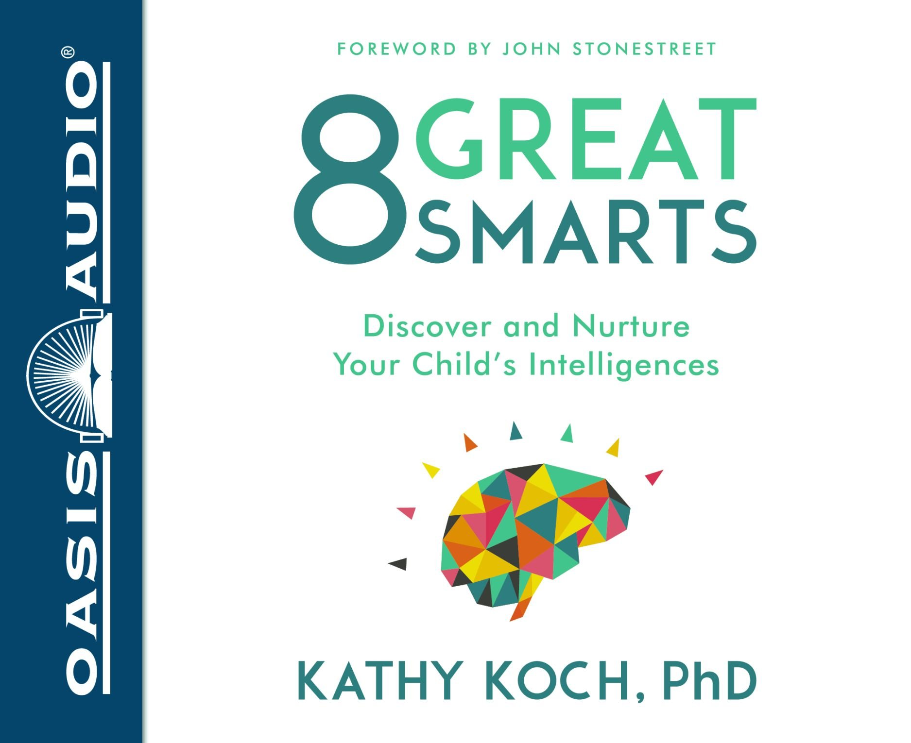 Download 8 Great Smarts (Library Edition): Discover and Nurture Your Child's Intelligences pdf epub