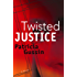 Twisted Justice (The Laura Nelson Series Book 2)