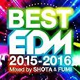 BEST EDM -2015-2016- mixed by SHOTA & FUMI