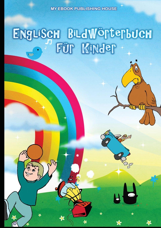 Download Englisch Bildwörterbuch Für Kinder (German Edition) PDF