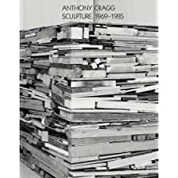Anthony Cragg : Tome 2, Sculpture 1969-1985