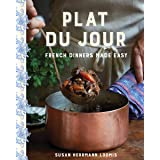 Plat du Jour: French Dinners Made Easy