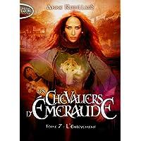 Les Chevaliers d'Emeraude - tome 7 L'enlèvement (07)