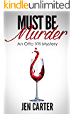Must Be Murder (The Otto Viti Mysteries Book 1)