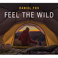 Feel the Wild (English Edition)