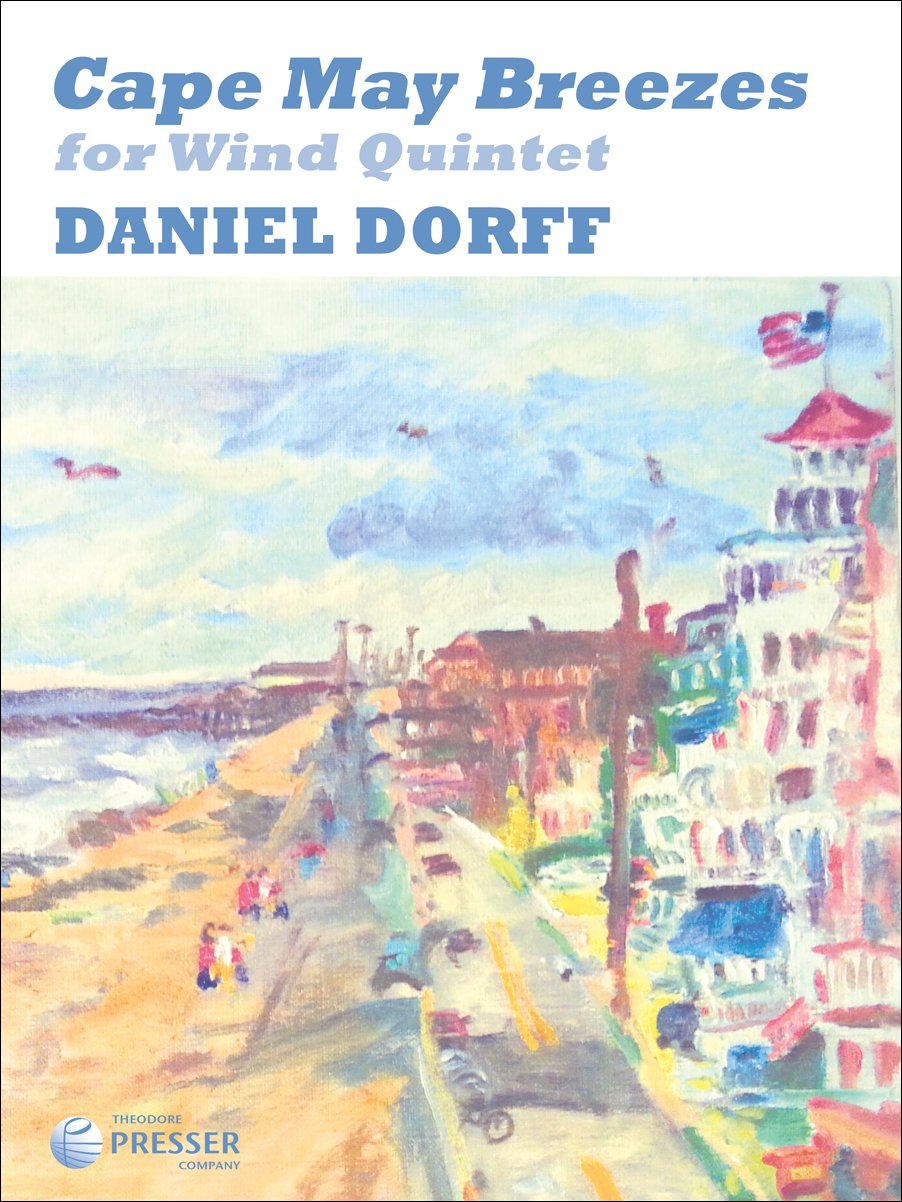 Download Cape May Breezes for Woodwind Quintet By Daniel Dorff. Score and Parts. PDF