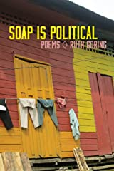 Soap Is Political Paperback