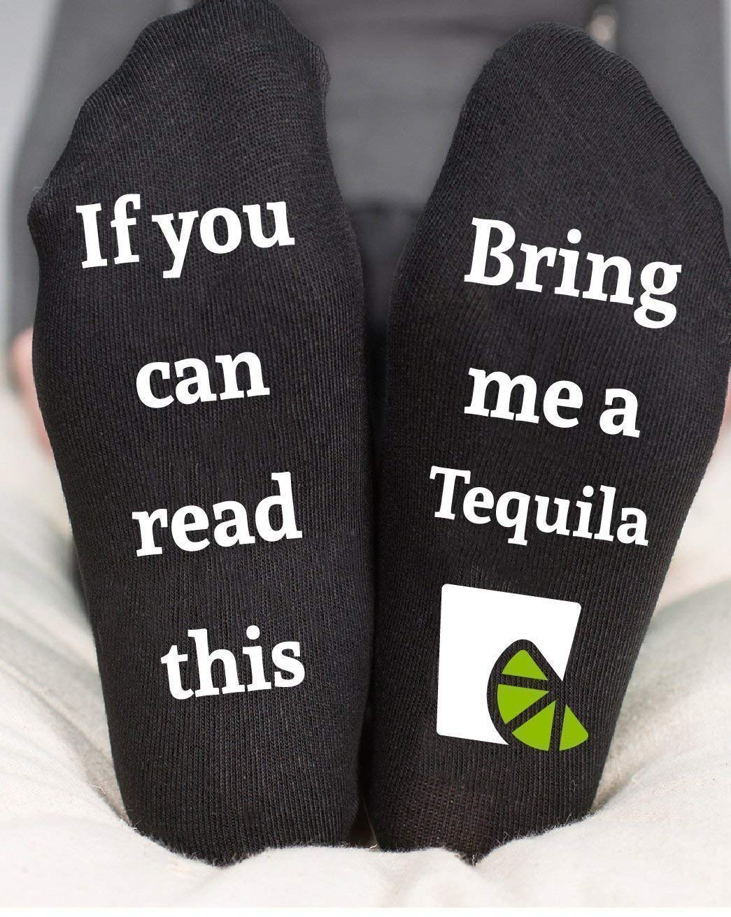 Bring Me A Tequila Socks Funny Gift If You Can Read This