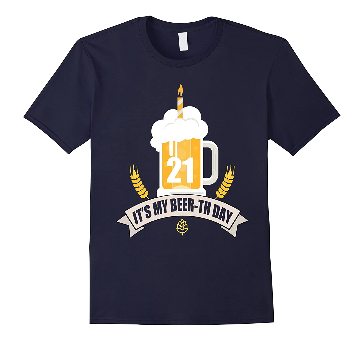 21st Birthday T-Shirt Its my Beer-th Day Funny Beer Shirt-CD