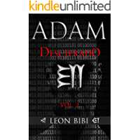 Adam Decoded - Spanish Edition: A Brief History of Man's True Origins (The Adam Series)