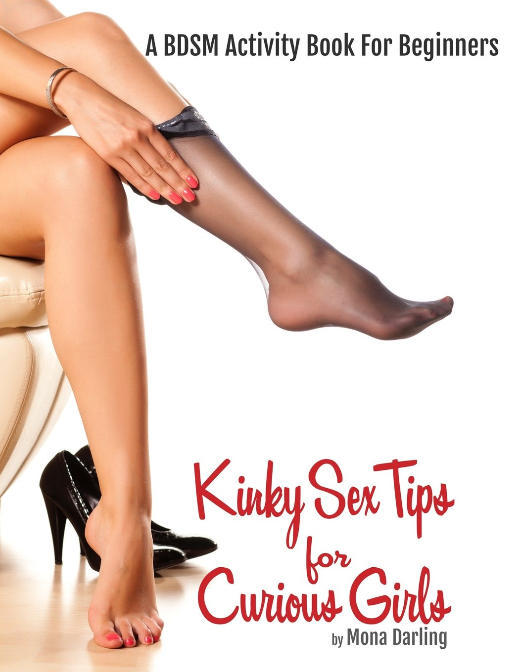 c79cb7a93abaf0 Buy Kinky Sex Tips for Curious Girls: A Bdsm Activity Book for ...