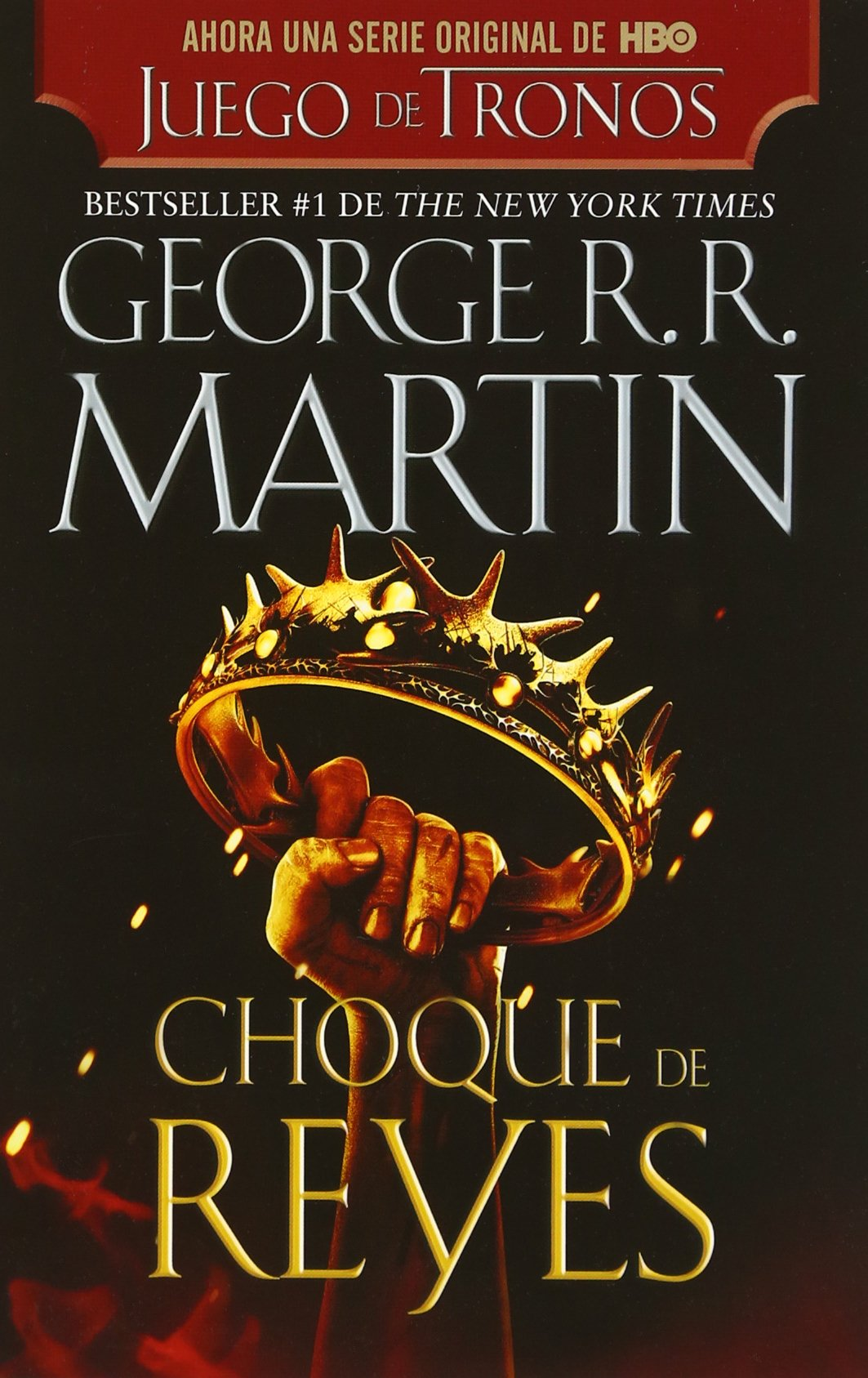 Choque de Reyes (Spanish Edition)
