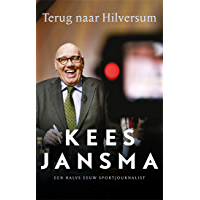 Terug naar Hilversum: een halve eeuw sportjournalist