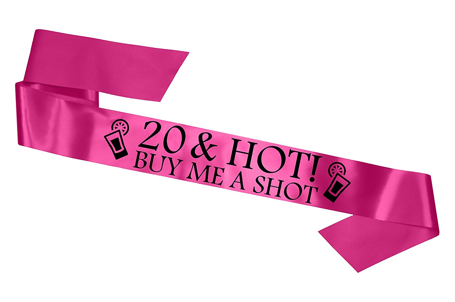 '20 & Hot - Buy me a Shot!' Party Sash 20th Birthday Night Going Out Sashes Accessory Gift Badge Novelty - Hot Pink Fancy Pants Store Ltd