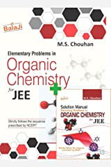 Elementary Problems in Organic Chemistry for JEE With Solution Manual Elementary Problems in Organic Chemistry for JEE Paperback
