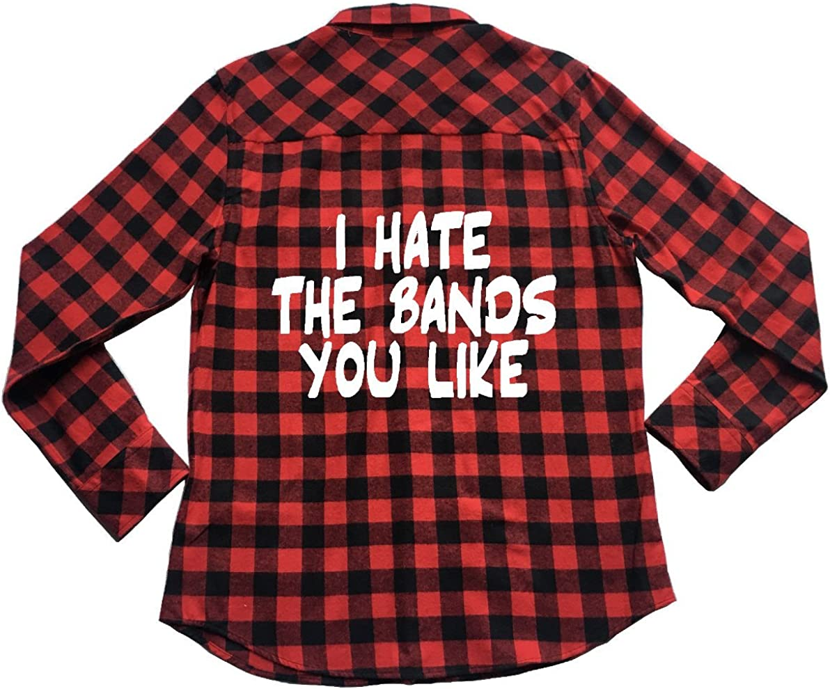 I Hate The Bands You Like - Plaid Flannel Unisex Shirt Music Snob Good Sarcasm