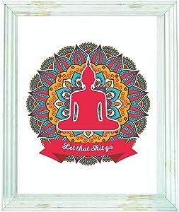 Motivational Posters - Let That Shit Go Wall art - Zen art - Bathroom Decor - Buddha wall art - Unframed Art - Motivational wall art – Relax sign - Home Decor – Yoga quotes - Spiritual gifts
