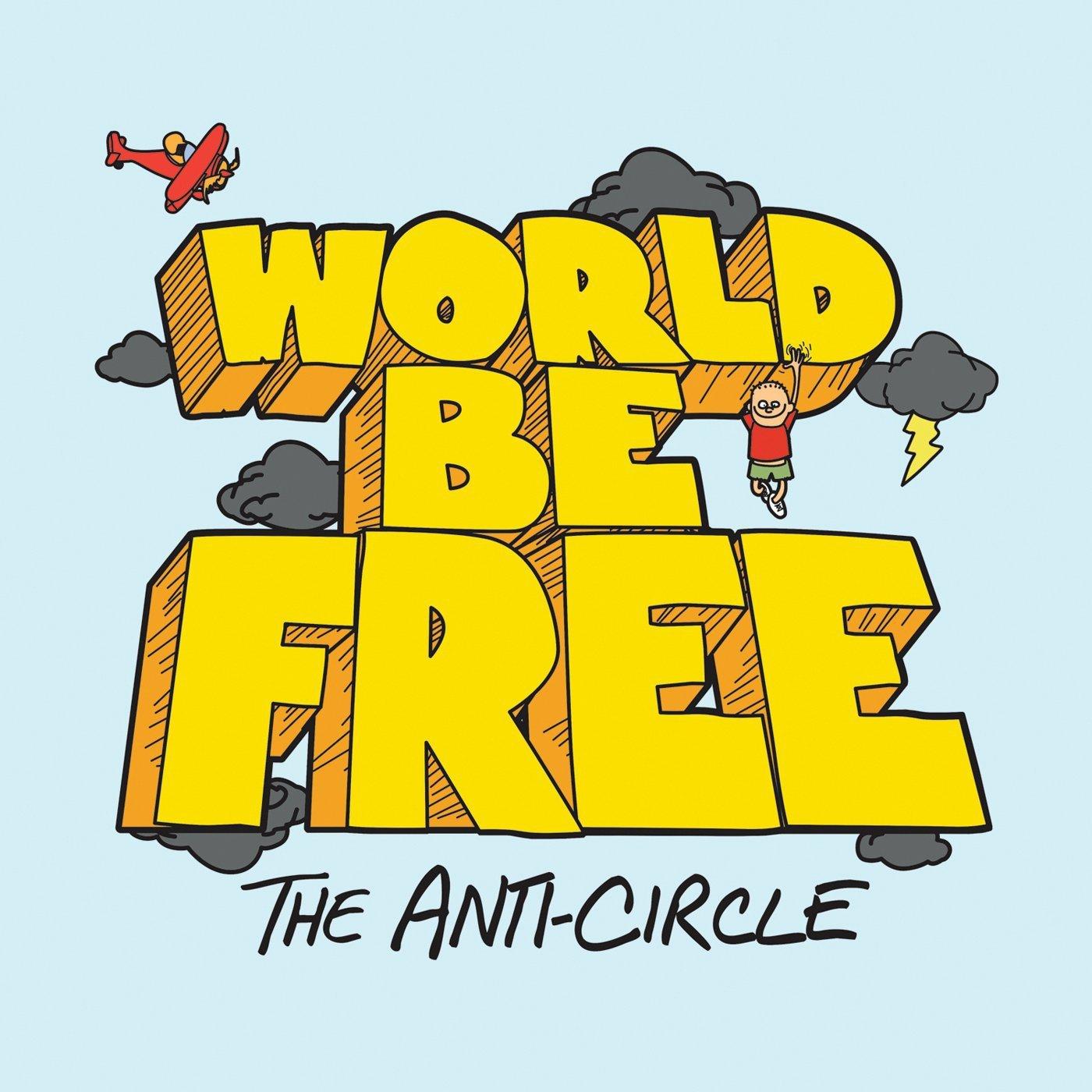 Vinilo : World Be Free - Anti-circle (Colored Vinyl, Orange)