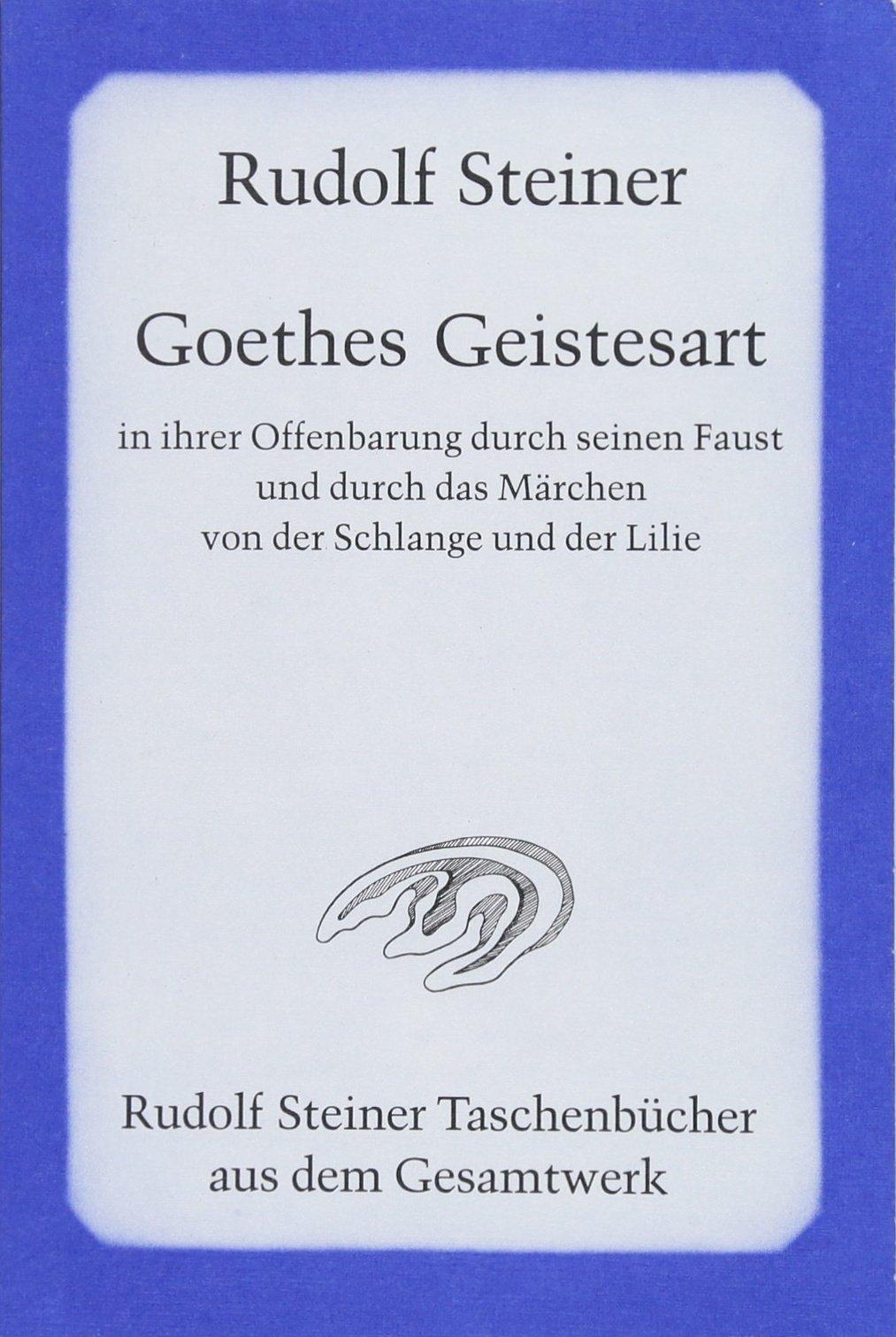 Goethes Geistesart in ihrer Offenbarung durch seinen