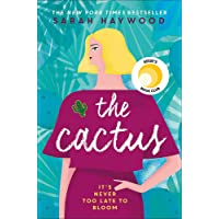 The Cactus: the New York bestselling debut soon to be a Netflix film starring Reese Witherspoon