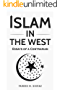 ISLAM IN THE WEST: Essays of a Contrarian