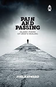 Pain and Passing: Islamic Poems of Grief & Healing