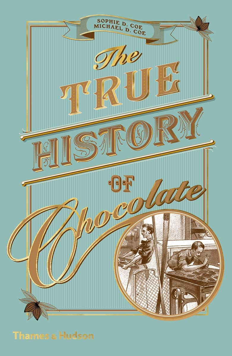 The True History of Chocolate: Amazon.es: Sophie D. Coe, Professor Michael D Coe: Libros en idiomas extranjeros