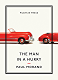 The MAN IN A HURRY (Pushkin Collection)