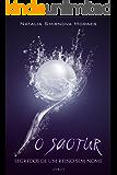 O Saotur (Segredos de um reino sem nome. Livro 1)