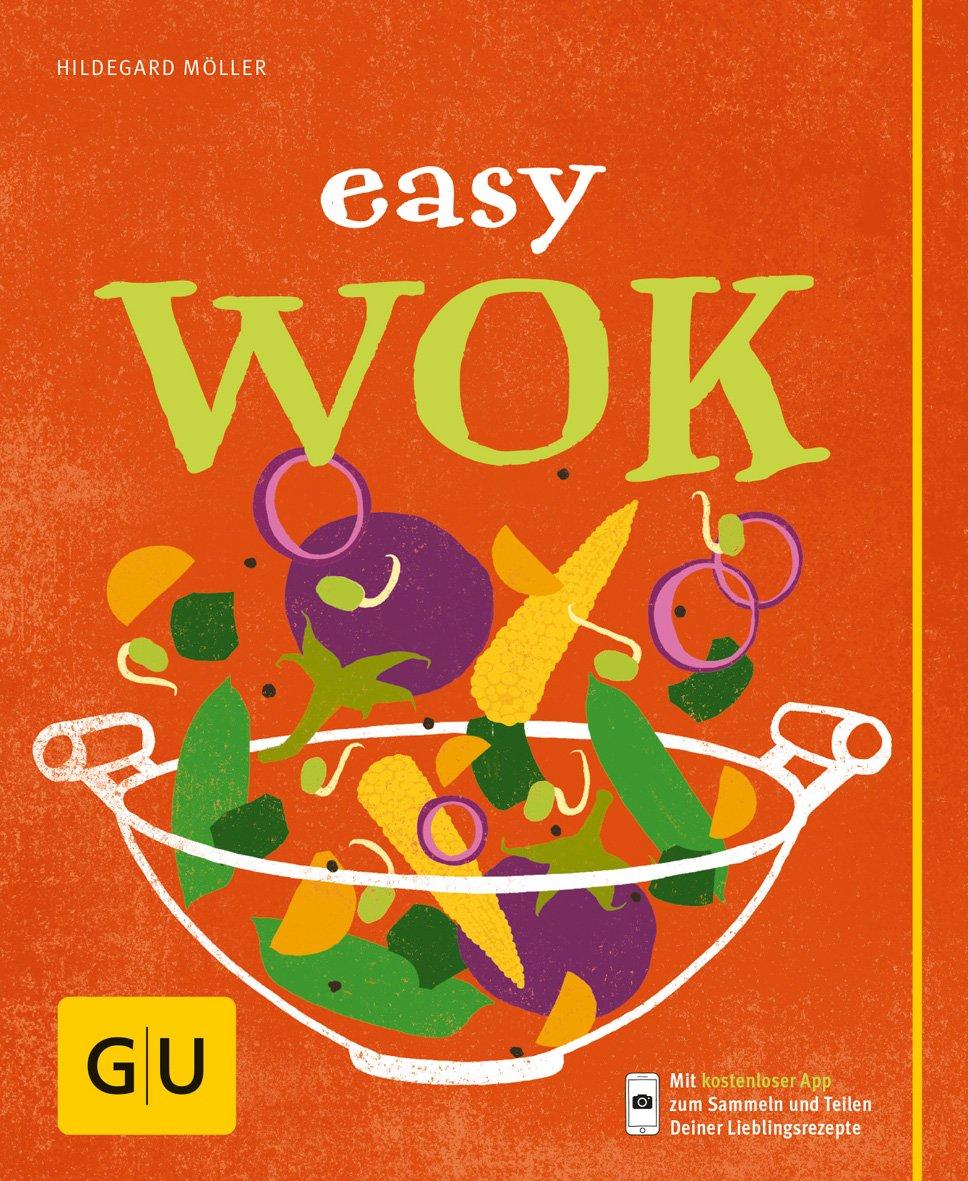 Easy Wok  GU Einfach Kochen