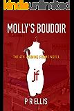 Molly's Boudoir: the 4th Jasmine Frame novel (Jasmine Frame Detective)