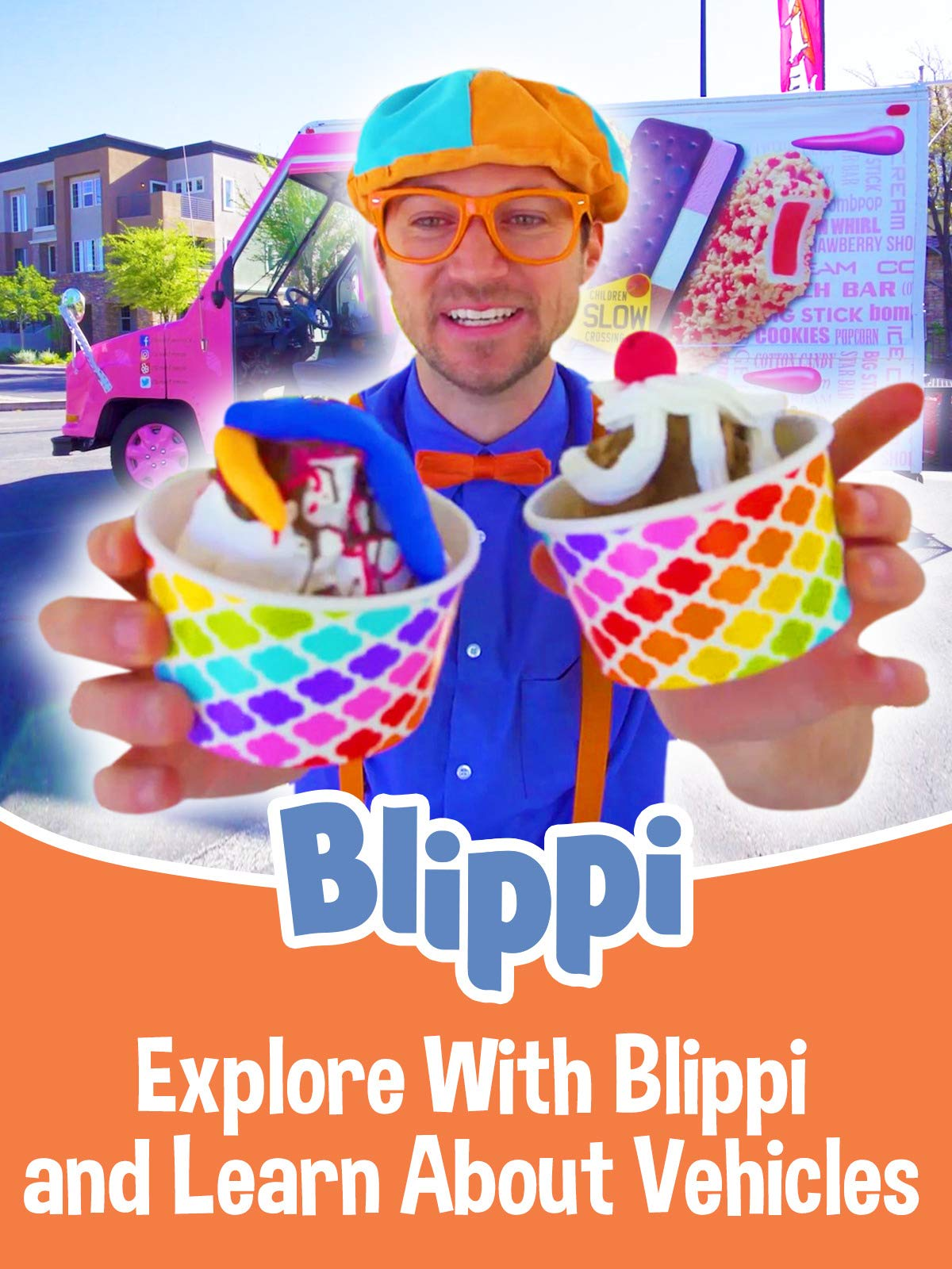 Blippi - Explore With Blippi and Learn About Vehicles on Amazon Prime Video UK