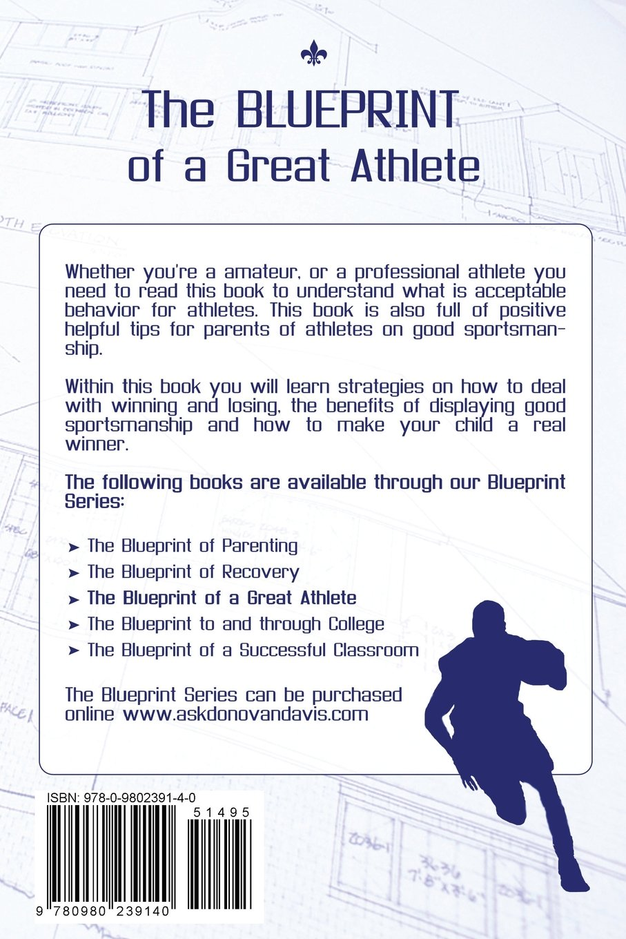 The blueprint of a great athlete donovan d davis 9780980239140 the blueprint of a great athlete donovan d davis 9780980239140 amazon books malvernweather Image collections