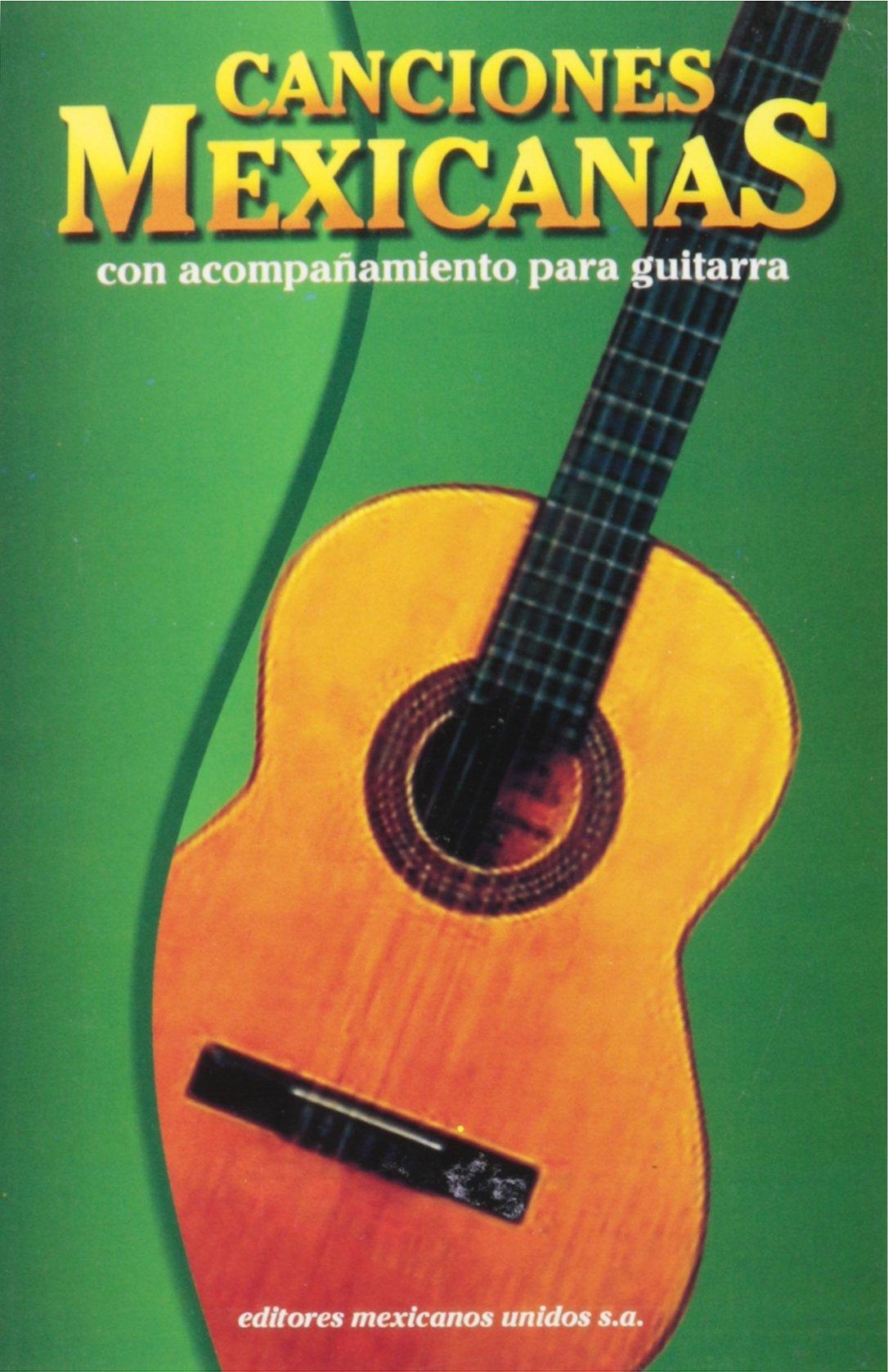Canciones Mexicanos Con Acopanamiento Para Guitana: Amazon.es ...