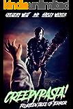 Creepypasta! : Fifteen Tales of Horror and Suspense