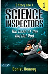 The Science Inspectors 1: The Case of the Old Hot Rod Kindle Edition