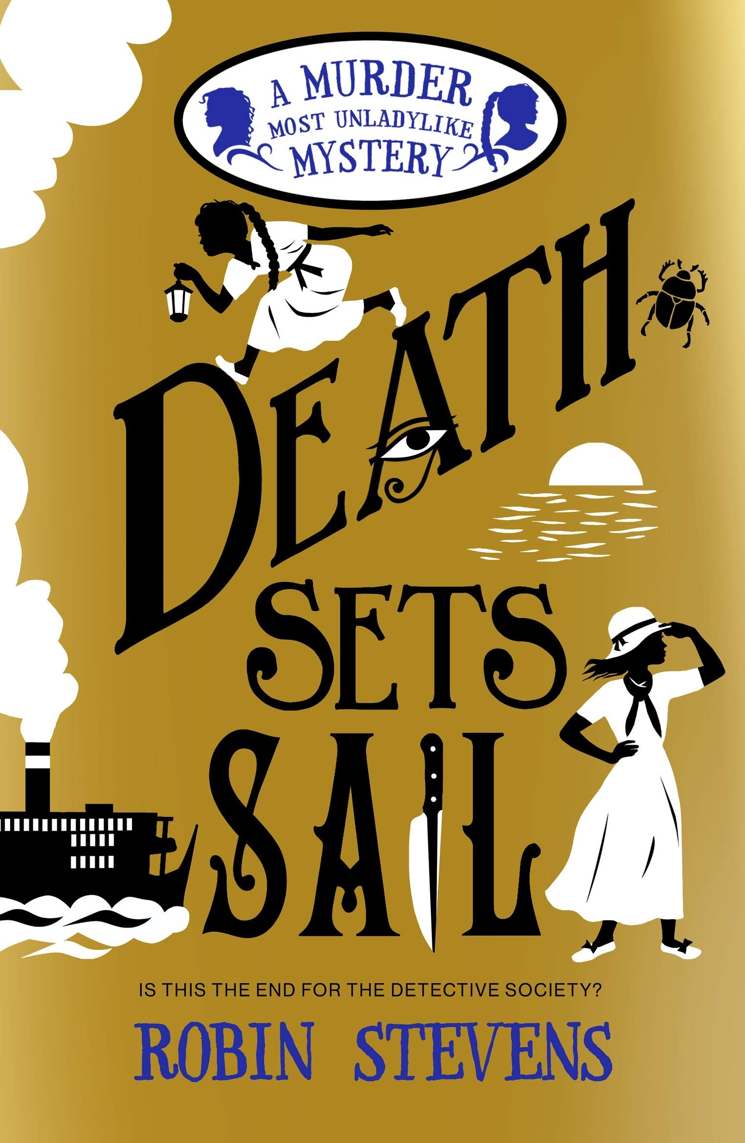 Death Sets Sail: A Murder Most Unladylike Mystery: Amazon.co.uk: Stevens,  Robin: Books