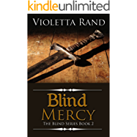 Blind Mercy ( A Viking Romance) (The Blind Series Book 2)
