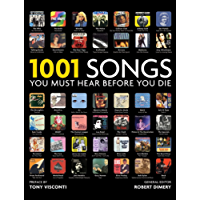 1001 Songs: You Must Hear Before You Die (English Edition)