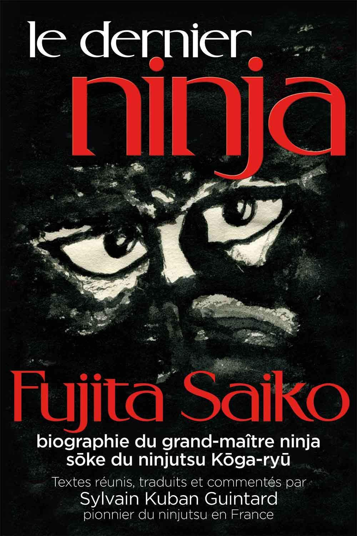 Le dernier ninja: Amazon.es: Fujita Saiko, Sylvain Guintard ...