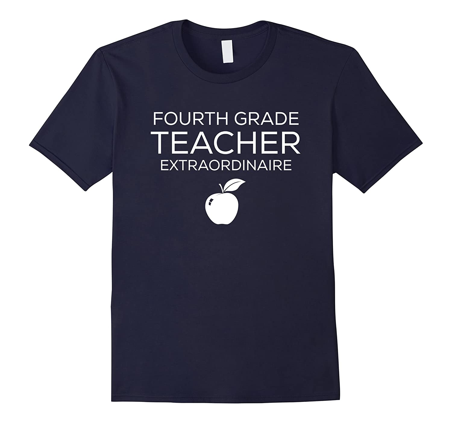 4th Fourth Grade Teacher Funny Tee Shirt Men Women-4LVS