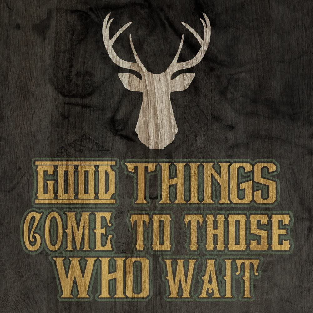 Amazon Com 6 Pack Good Things Come To Those Who Wait Print Deer Antlers Picture Wood Forest Green Design Hunting Signsi 12x12 Office Products
