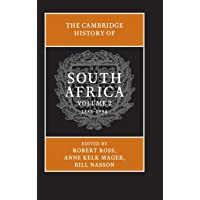 The Cambridge History of South Africa 2 Volume Set: The Cambridge History of South Africa: 1885-1994: Volume 2