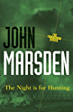 The Night is for Hunting: Tomorrow Series 6 (The Tomorrow Series)