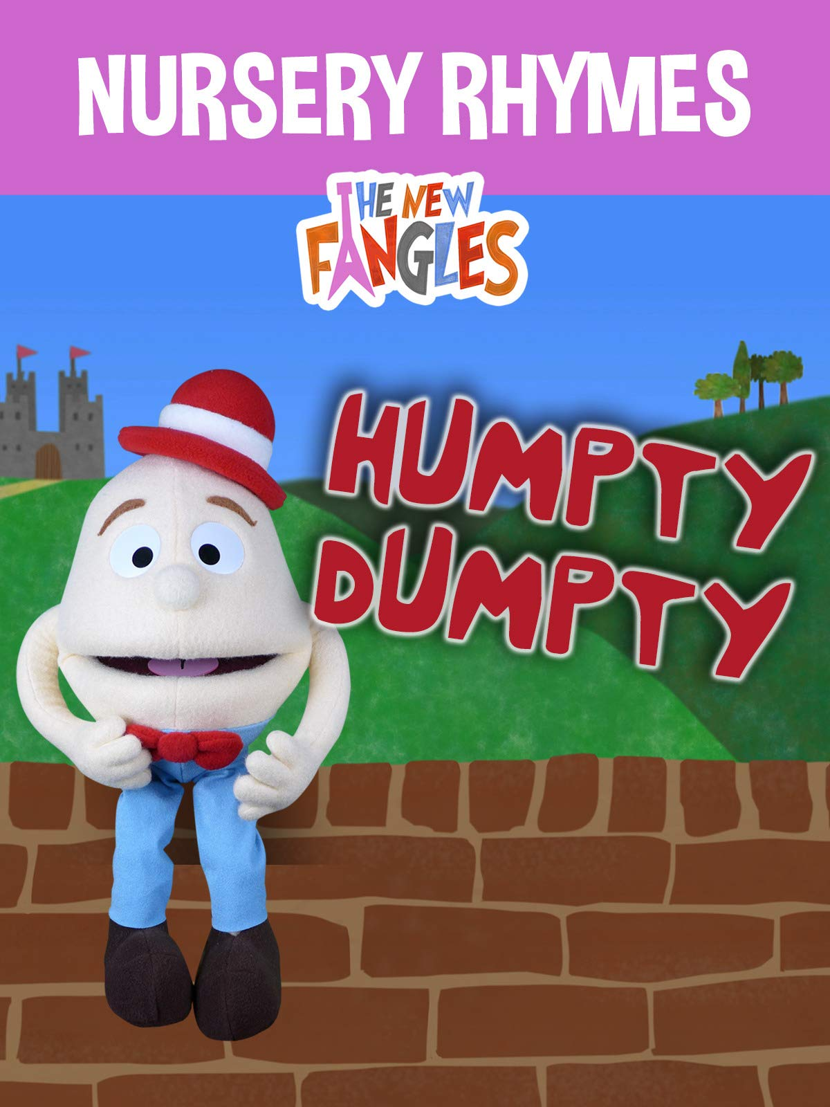 Humpty Dumpty Sat on a Wall - Nursery Rhymes by The New Fangles on Amazon Prime Video UK