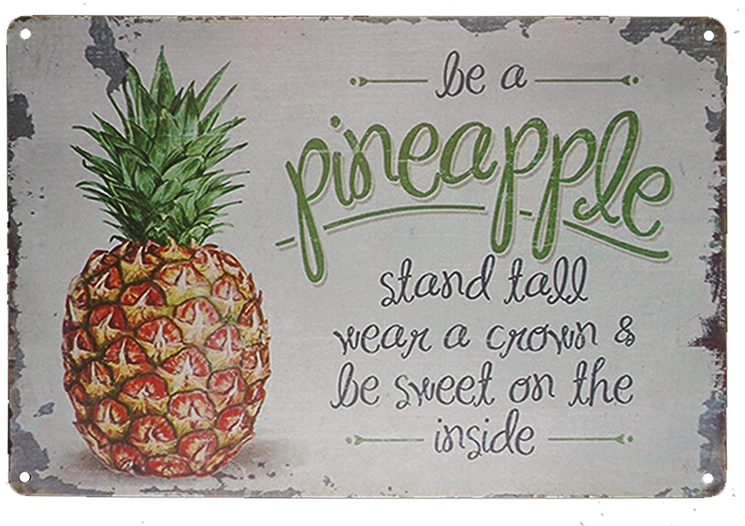 """TISOSO Be A Pineapple Stand Tall Wear A Crown Be Sweet On The Inside Metal Tin Sign Vintage Retro Wall Decor Art Size 8""""X 12"""" Inches"""
