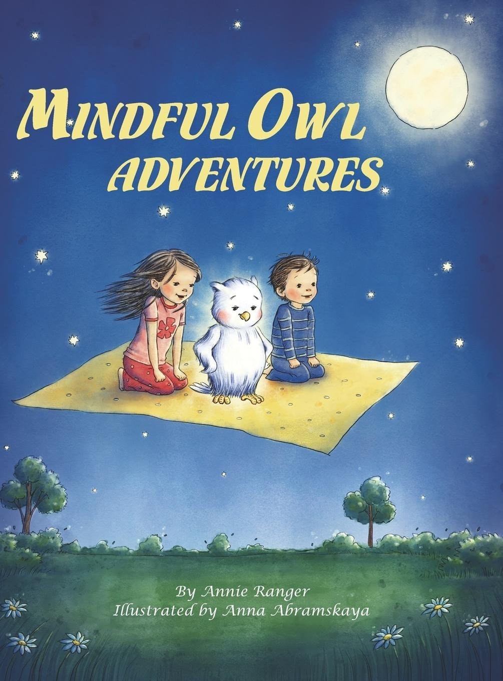 How Mindfulness And Storytelling Help >> Mindful Owl Adventures Annie Ranger Ms Anna Abramskaya