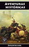 Aventuras históricas: Las panteras de Argel, Las hijas de los faraones, Cartago en llamas, El Capitán Tormenta, El León de Damasco (Clásicos salgarianos nº 7)