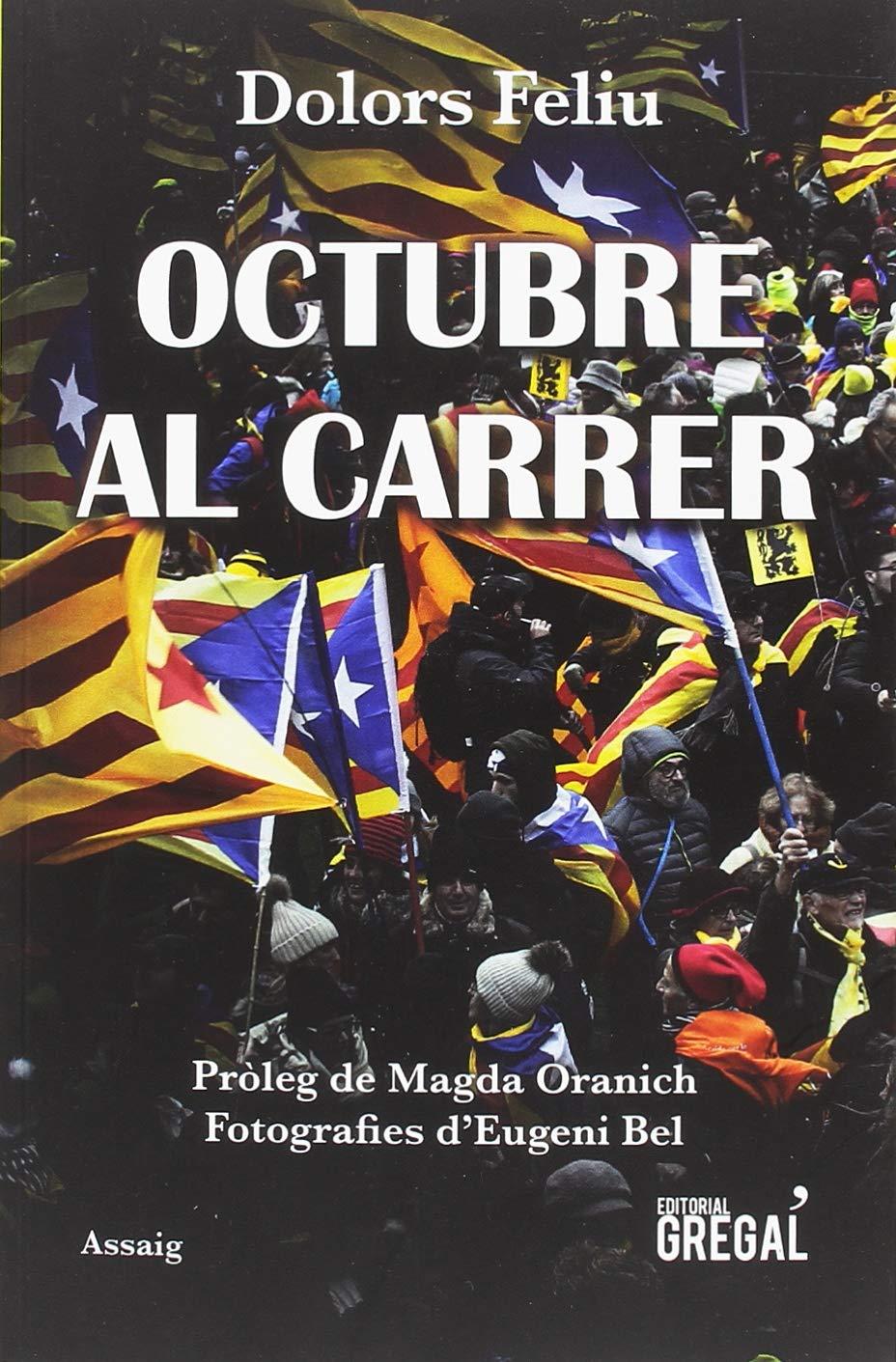 Octubre al carrer (Assaig): Amazon.es: Feliu i Torrent, Dolors: Libros
